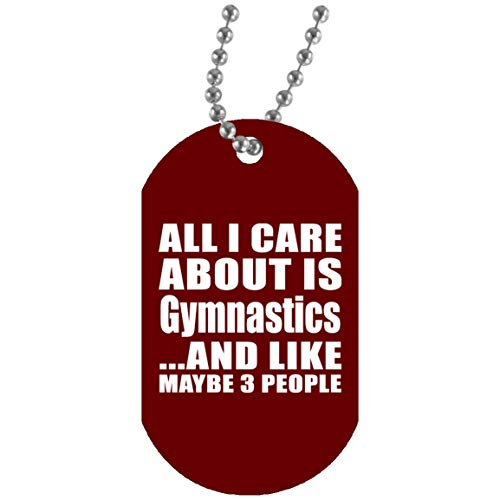 All I Care About Is Gymnastics - Military Dog Tag Maroon Militär Hundemarke Weiß Silberkette ID-Anhänger - Geschenk zum Geburtstag Jahrestag Muttertag Vatertag
