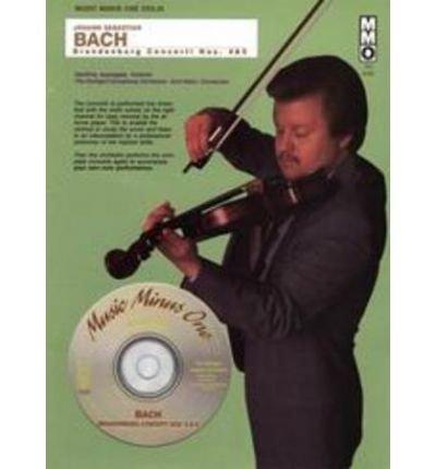 J S Bach Brandenburg Concerti No 4 And No 5 Violin Author Johann Sebastian Bach Published On November 2006