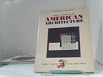 Cross Currents of American Architecture 0312176708 Book Cover