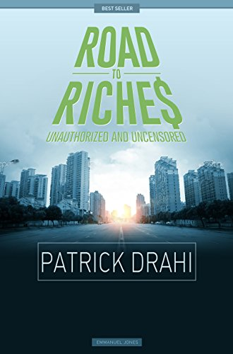 Patrick Drahi - Road To Riches Famous Billionaires Unauthorized & Uncensored (All Ages Deluxe Edition with Videos)