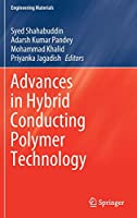 Advances in Hybrid Conducting Polymer Technology (Engineering Materials)