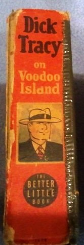 Dick Tracy on Voodoo Island: An Original Story Based on the Famous Newspaper Strip 'Dick Tracy.'