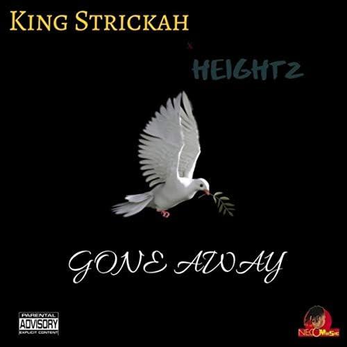 Heightz & KingStrickah