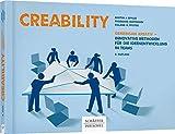 Creability: Gemeinsam kreativ - innovative Methoden für die Ideenentwicklung in Teams - Martin J. Eppler