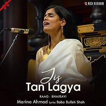 Jis Tan Lagya - Raag Bhairavi