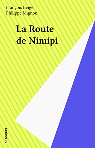 La Route de Nimipi (Natures insolites) (French Edition)