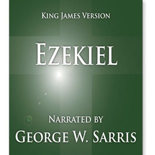 The Holy Bible - KJV: Ezekiel audiobook cover art