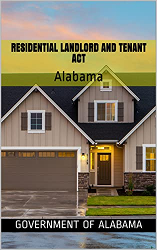 Residential Landlord and Tenant Act : Alabama (English Edition)