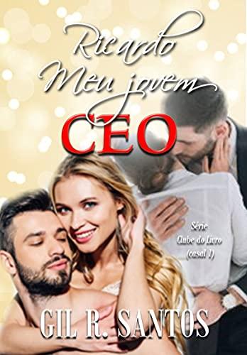 Ricardo: Meu jovem CEO (Clube do livro - casal 1)