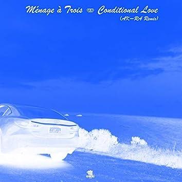 Conditional Love (Akira Remix)