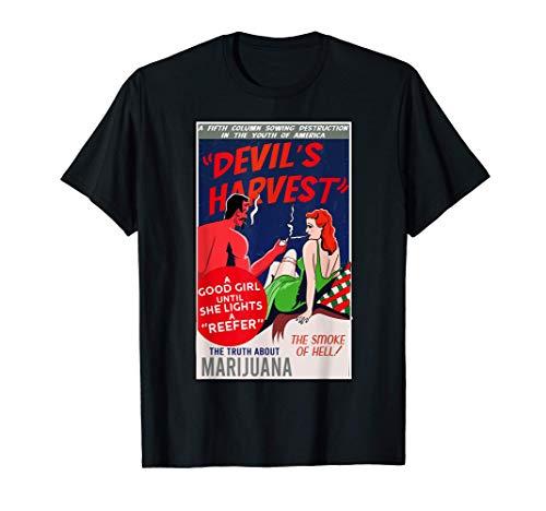 Los demonios cosechan marihuana en los años 50 Anuncio de lo Camiseta