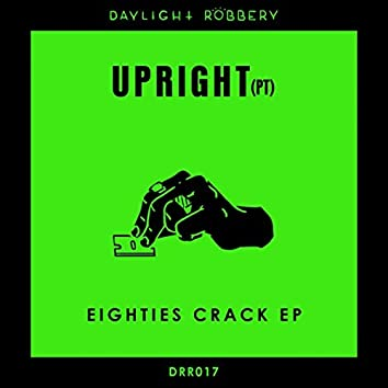 Eighties Crack EP