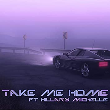 Take Me Home (feat. Hillary Michelle)