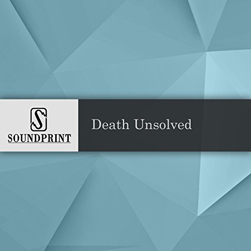 Death Unsolved audiobook cover art