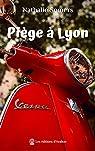 Piège à Lyon par Somers