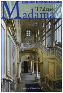 Il palazzo Madama. Ediz. illustrata
