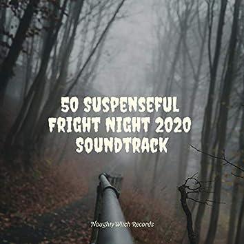 60 Suspenseful Fright Night 2020 Soundtrack