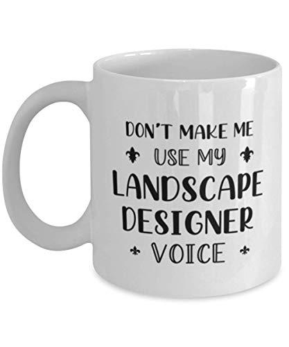 N\A iseñador de paisajes Impresionantes Ideas de Tazas de café para cumpleaños o Navidad. No me Hagas Usar mi Voz de diseñador paisajista