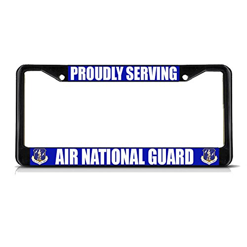 Proudly Serving Air National Guard schwarzes Metall-Kennzeichenrahmen, perfekt für Männer und Frauen