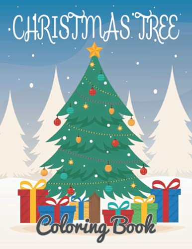 Christmas Tree Coloring Book: Coloring Book For Kids Cute Christmas design...