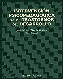 Intervención psicopedagógica en los trastornos del desarrollo (Psicología)
