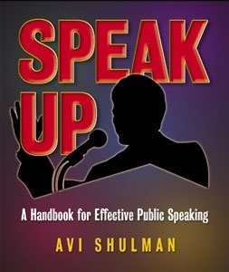 Speak Up: A handbook for effective public speaking