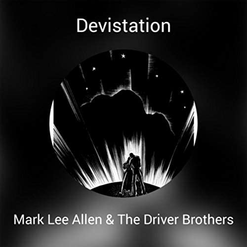 Mark Lee Allen & The Driver Brothers feat. Bloodshot Bill