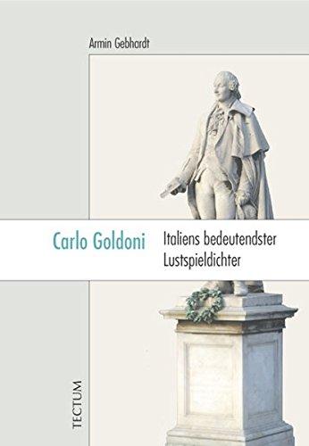 Carlo Goldoni: Italiens bedeutendster Lustspieldichter