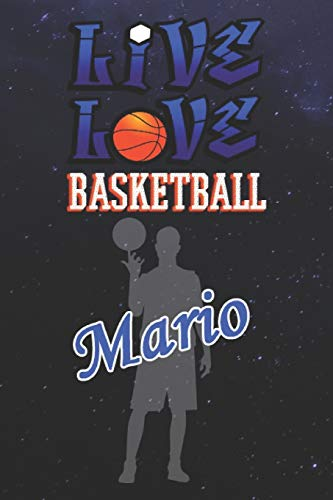 Live Love Basketball Mario : The Perfect Notebook For Proud Basketball Fans Or Players | Forever Suitbale Gift For Boys | Diary | College Ruled | ... - 6 x 9 Inch - Notebook - Notepad - Paperback
