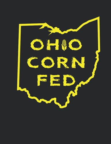 Ohio Corn Fed Notebook: Yellow and Black Blank Line Composition Journal