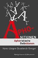 Aphonitionen 2: Aphoristische Definitionen