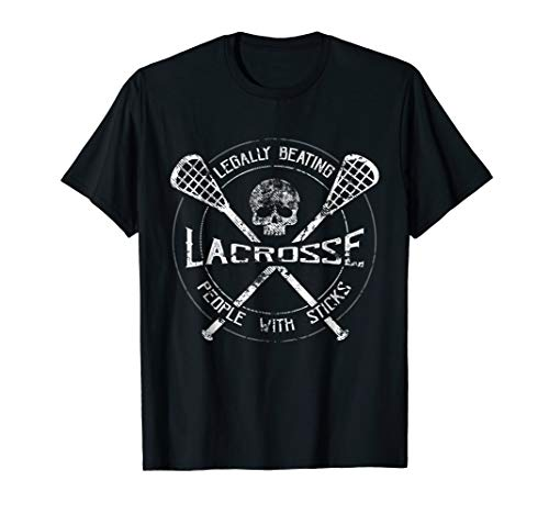 Lacrosse: Legally Beating People With Sticks Funny Design T-Shirt