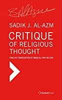 Critique of Religious Thought: English Translation of Naqd Al-Fikr Ad-Dini