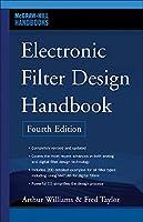 Electronic Filter Design Handbook, Fourth Edition (McGraw-Hill Handbooks)