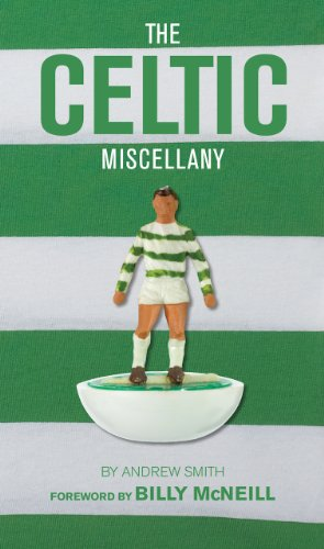 The Celtic Miscellany (Miscellany (Vision Sports Publishing))