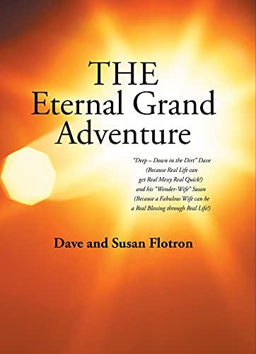The Eternal Grand Adventure (English Edition)