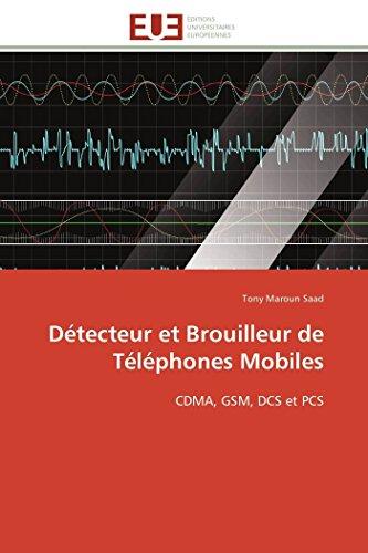 Détecteur et brouilleur de téléphones mobiles