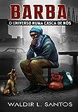 Barba: O Universo numa casca de nós (Portuguese Edition)