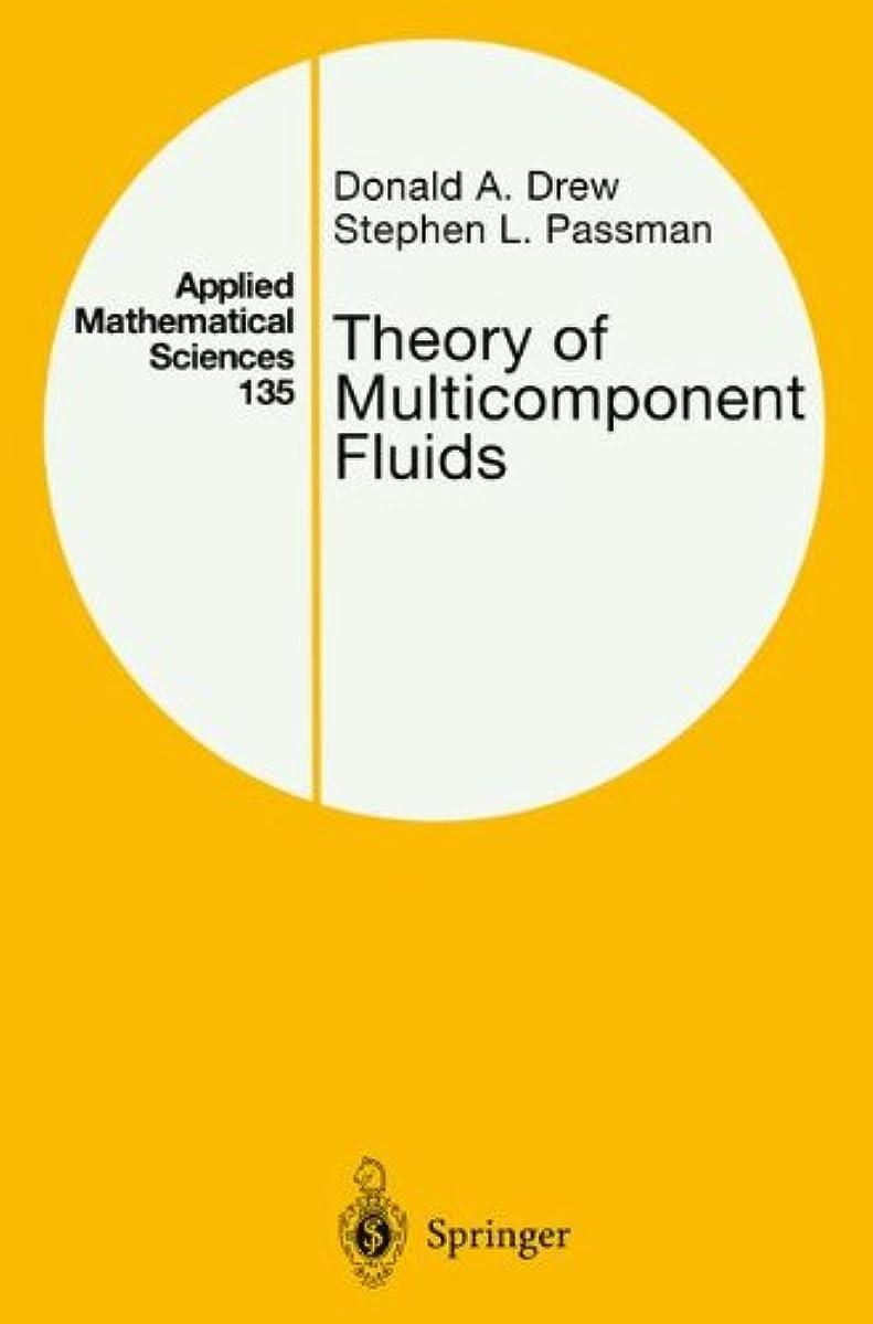 満州クレデンシャル鉄Theory of Multicomponent Fluids (Applied Mathematical Sciences)
