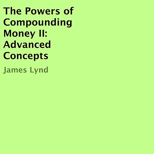 The Powers of Compounding Money II audiobook cover art