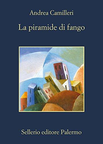 La piramide di fango (Il commissario Montalbano Vol. 22)