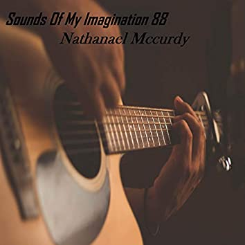 Sounds of My Imagination 88