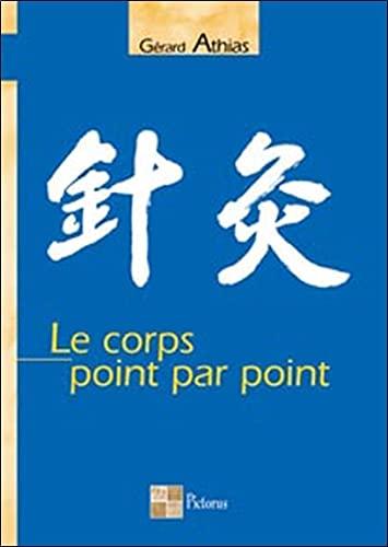 Le Corps Point Par Point