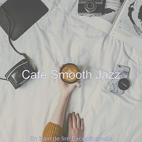 Cafe Smooth Jazz