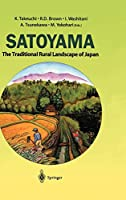 Satoyama: The Traditional Rural Landscape of Japan