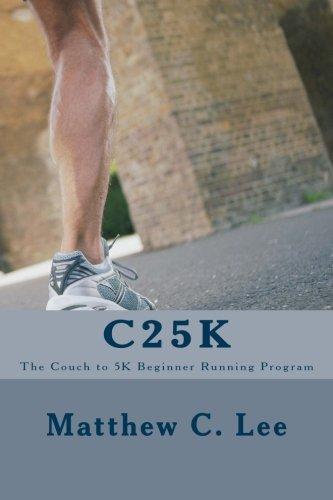 C25K: The Couch to 5k Beginner Running Program