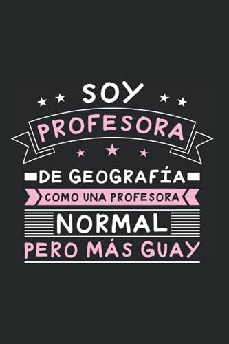 Maestro Geografía Colegio - Profesor Geografía Cuaderno De Notas: Formato A5 I 110 Páginas I Regalo Como Diario Planificador O Agenda