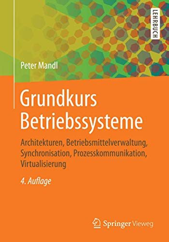 Grundkurs Betriebssysteme: Archi...