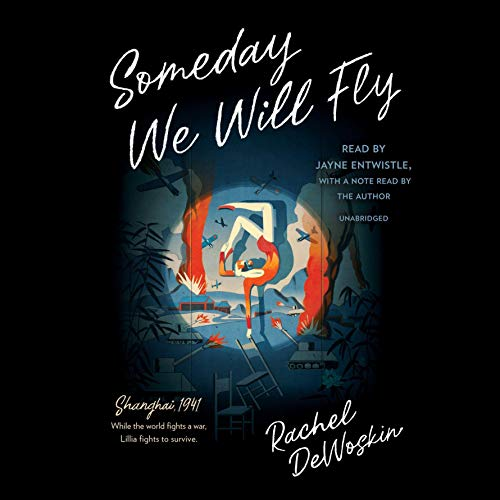 Someday We Will Fly audiobook cover art