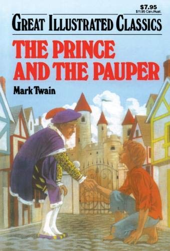 The Prince and the Pauper (Great Illustrated Cl... 1603400419 Book Cover